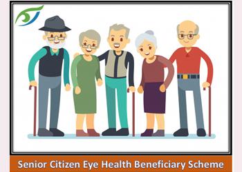 Senior Citizen Eye Health Beneficiary Scheme